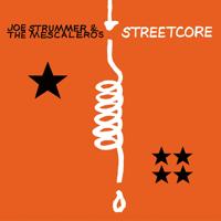 Joe Strummer & The Mescaleros - Streetcore artwork