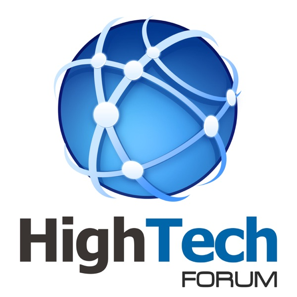 High Tech Forum Podcast