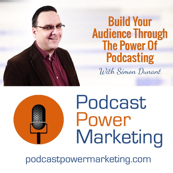 Podcast Power Marketing Podcast: Podcasting Tips - Content Marketing - Online Marketing