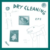 Dry Cleaning - Sit Down Meal