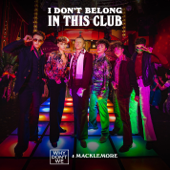 I Don't Belong in This Club - Why Don't We & Macklemore Cover Art