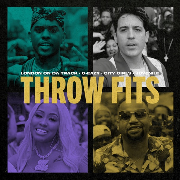 Throw Fits (feat. City Girls & Juvenile) - Single