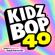 KIDZ BOP Kids - Kidz Bop 40