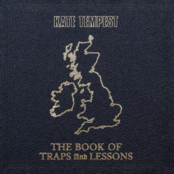The Book of Traps and Lessons (by Kate Tempest)