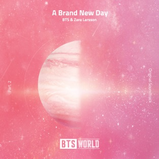 BTS & Zara Larsson - A Brand New Day m4a Free Download