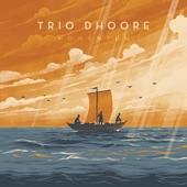 Trio Dhoore - Huiswaarts