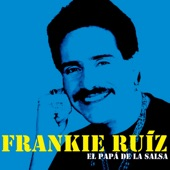 Frankie Ruiz - La Cura
