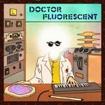 Doctor Fluorescent - Spirits Alone
