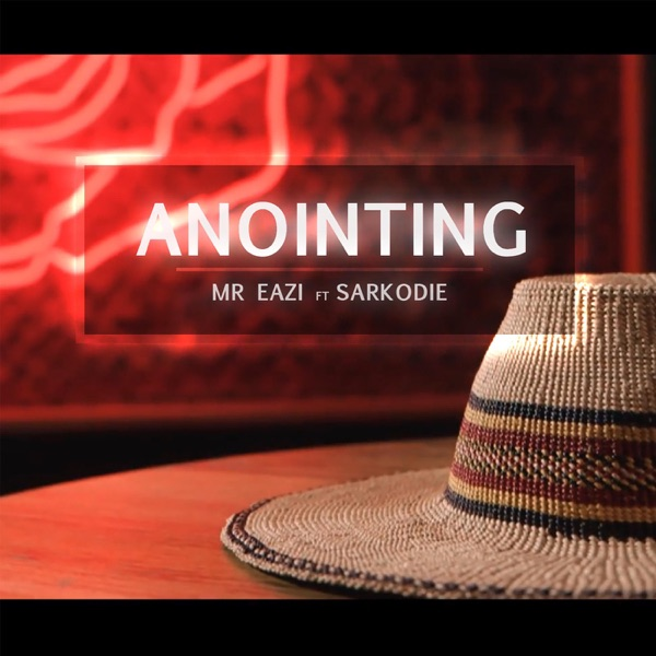 Anointing (feat. Sarkodie) - Single