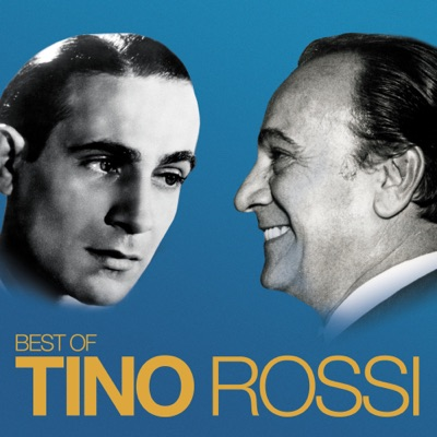 Best Of (Remasterisé en 2018) - Tino Rossi