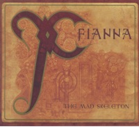The Mad Skeleton by Fianna on Apple Music