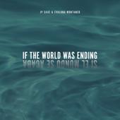 If The World Was Ending (feat. Evaluna Montaner) [Spanglish Version] - JP Saxe & Evaluna Montaner