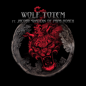 Wolf Totem (feat. Jacoby Shaddix)