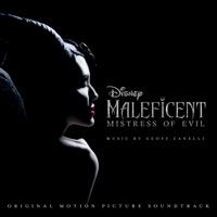 Geoff Zanelli: Maleficent: Mistress of Evil (iTunes)