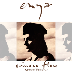 Enya - Orinoco Flow (Sail Away) [Single Version]