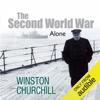 Winston Churchill - The Second World War: Alone (Unabridged) illustration