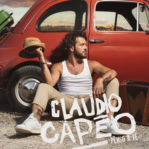 Penso a te - Claudio Capéo