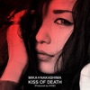KISS OF DEATH Produced by HYDE - Single