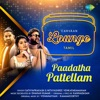 Paadatha Pattellam Single