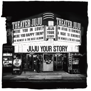 JUJU - YOUR STORY