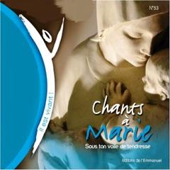 Chants à Marie: Sous ton voile de tendresse