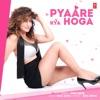 Pyaare Kya Hoga