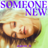 Astrid S - Someone New artwork