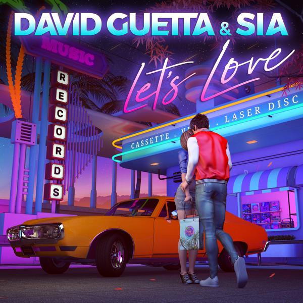 Lets Love (Record Mix) - DAVID GUETTA / SIA