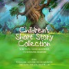 Children's Short Story Collection: The Three Little Pigs, Goldilocks and the Three Bears, Little Red Riding Hood, and Many More (Unabridged)
