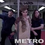 Kill My Coquette - The Metro