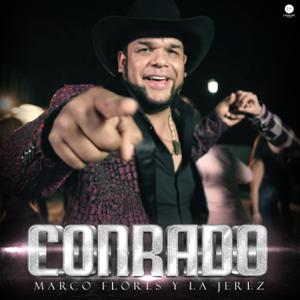 Marco Flores Y La Jerez - Conrado