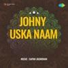 Johny Uska Naam