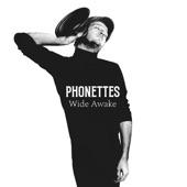 Phonettes - Wide Awake