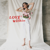 Download Eva Celia - Love Within - Single Gratis, download lagu terbaru