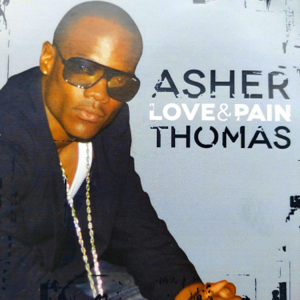 Asher Thomas - Love &Pain