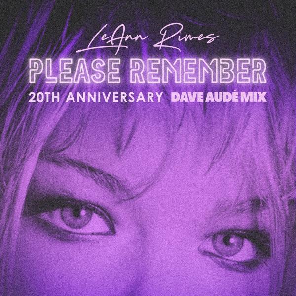 Please Remember (Dave Audé Mix) - Single
