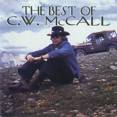 The Best of C.W. McCall - C.W. McCall