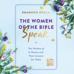 The Women of the Bible Speak