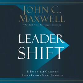 Leadershift - John C. Maxwell MP3 Download