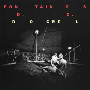 Dogrel FONTAINES D.C. album songs, reviews, credits