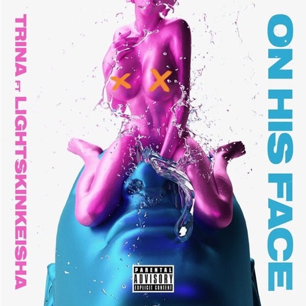 On His Face (feat. LightSkinKeisha) - Single