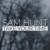Take Your Time Deluxe Single Single