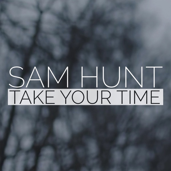 Take Your Time (Deluxe Single) - Single