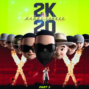 ダディー・ヤンキー - 2K20, Pt. 3 (Live)