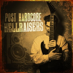 Post Hardcore Hellraisers
