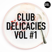 TONSPIEL: Club Delicacies, Vol #1
