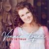 Vonnie Lopez - Love Is True artwork