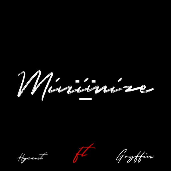 Minimize (feat. Gryffin) - Single