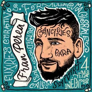 Fran Perea - Canciones para Salvarme - EP