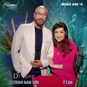 Y Lan & Trinh Nam Son - Dĩ Vãng